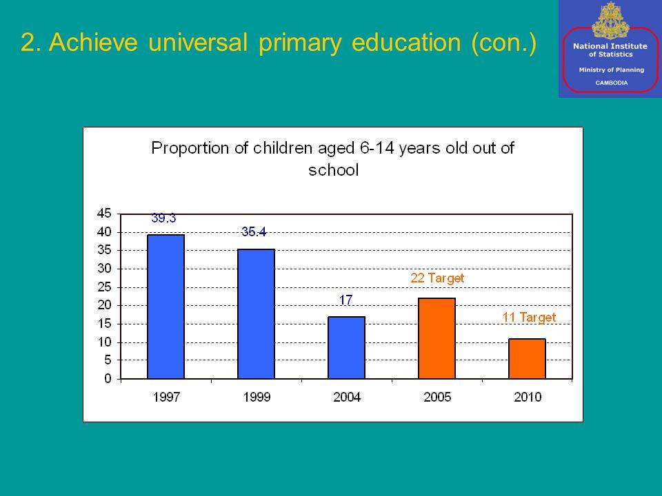 2. Achieve universal primary education (con.)