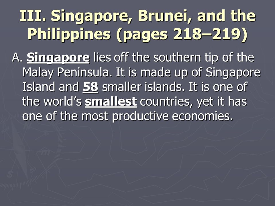 III. Singapore, Brunei, and the Philippines (pages 218–219) A.
