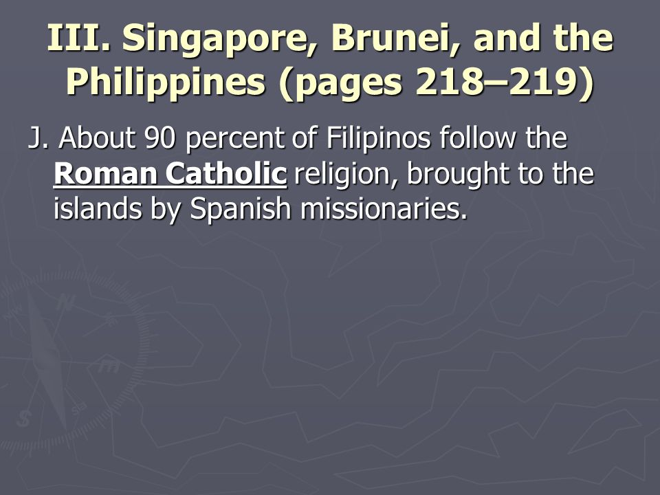 III. Singapore, Brunei, and the Philippines (pages 218–219) J.