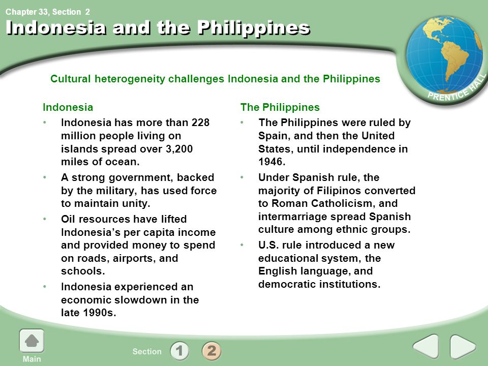 Chapter 33, Section Cultural heterogeneity challenges Indonesia and the Philippines Indonesia and the Philippines Indonesia Indonesia has more than 22