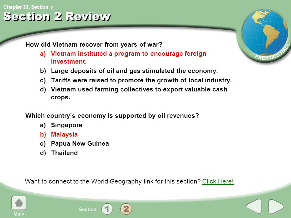 Chapter 33, Section Section 2 Review How did Vietnam recover from years of war? a)Vietnam instituted a program to encourage foreign investment. b)Larg