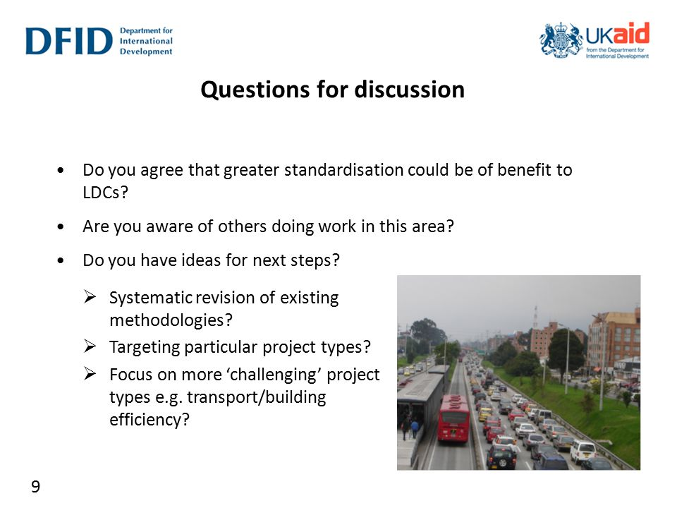 Questions for discussion Do you agree that greater standardisation could be of benefit to LDCs.