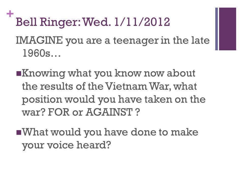 + Bell Ringer: Wed.