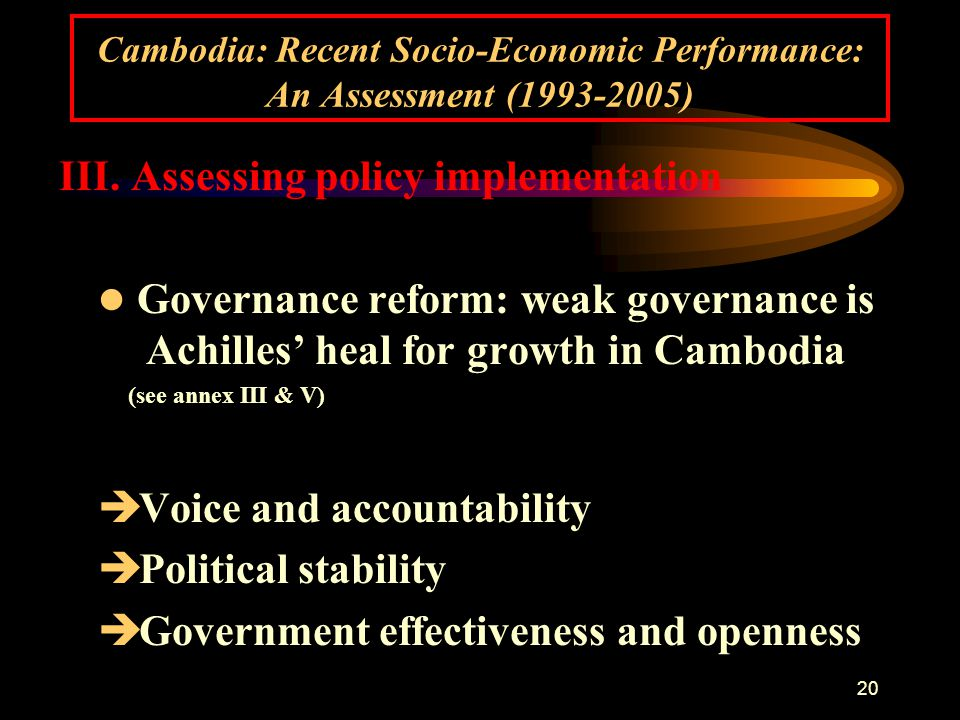 20 Cambodia: Recent Socio-Economic Performance: An Assessment (1993-2005) III.