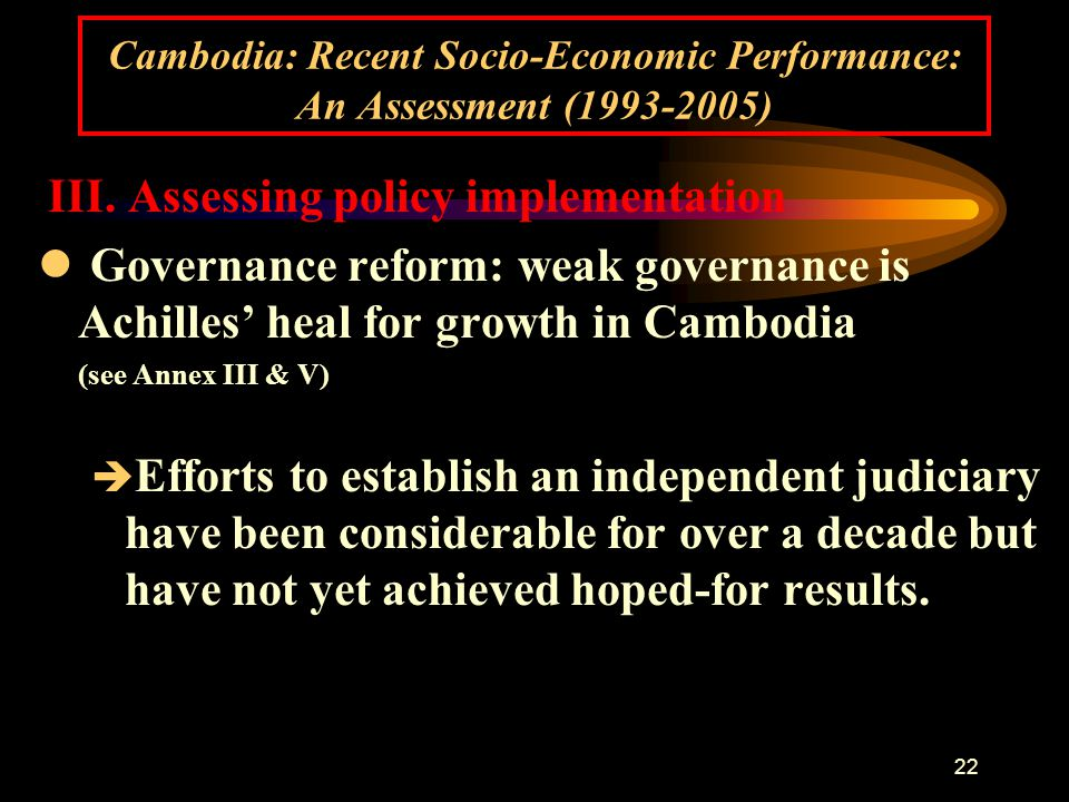22 Cambodia: Recent Socio-Economic Performance: An Assessment (1993-2005) III.