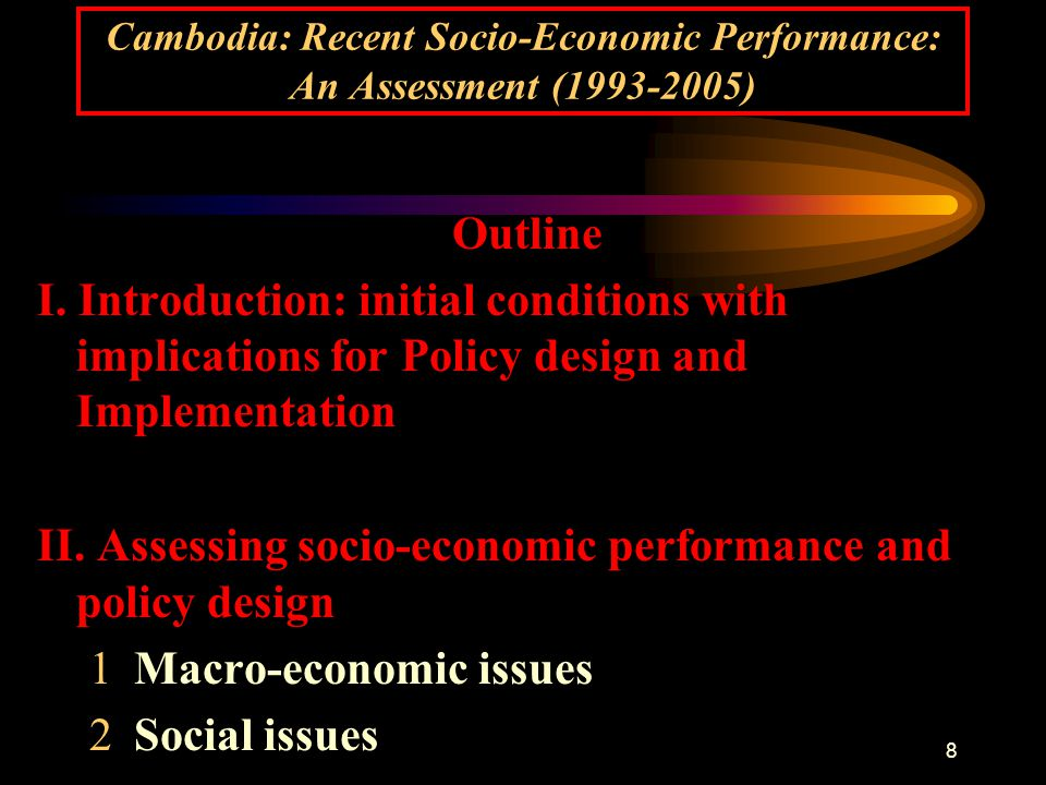 29 Cambodia: Recent Socio-Economic Performance: An Assessment (1993-2005) V.