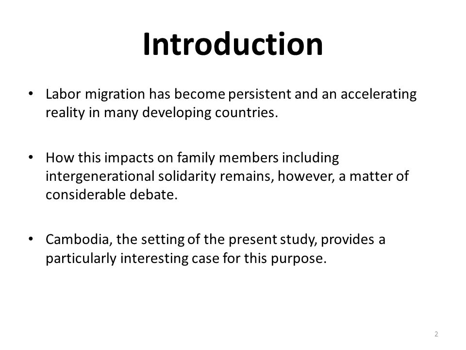 Introduction Labor migration has become persistent and an accelerating reality in many developing countries.