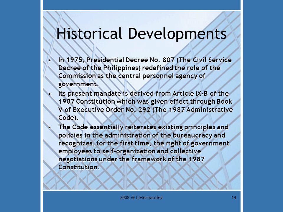 2008 @ LIHernandez14 Historical Developments In 1975, Presidential Decree No.