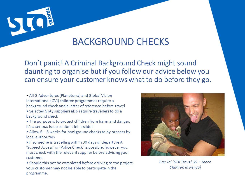 BACKGROUND CHECKS Don't panic.