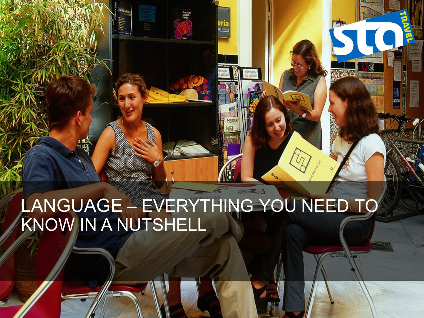 LANGUAGE – EVERYTHING YOU NEED TO KNOW IN A NUTSHELL