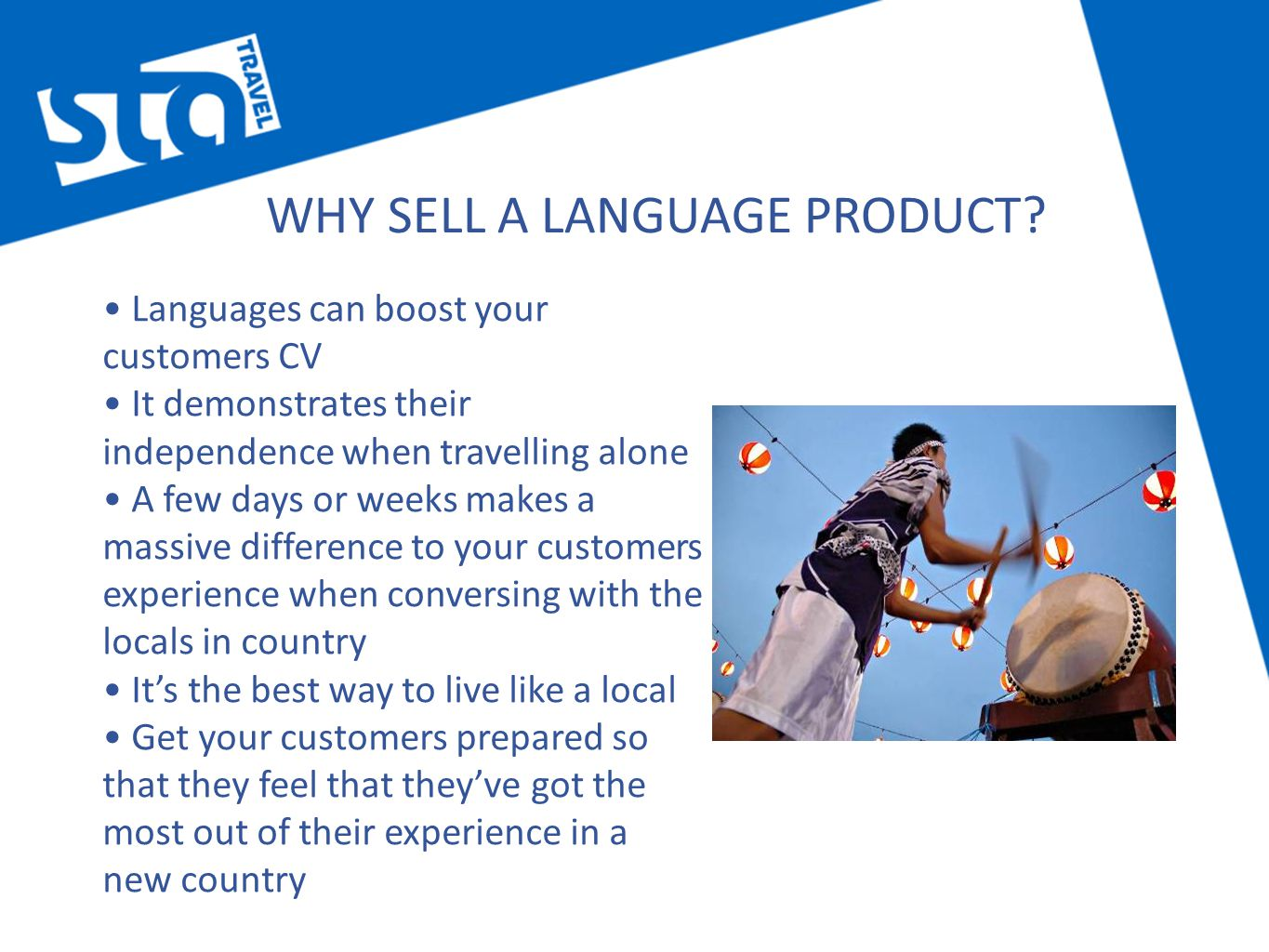 WHY SELL A LANGUAGE PRODUCT.