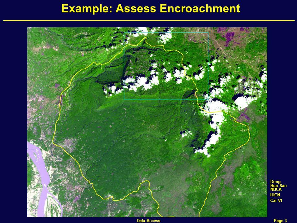 Data Access Page 3 Example: Assess Encroachment Dong Hua Sao NBCA IUCN Cat VI