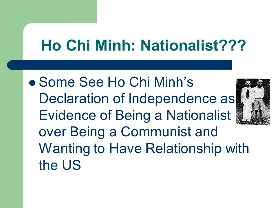 Ho Chi Minh: Nationalist .