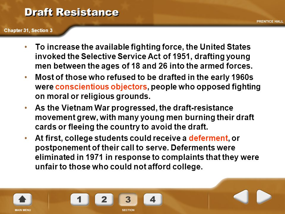 Draft Resistance To increase the available fighting force, the United States invoked the Selective Service Act of 1951, drafting young men between the