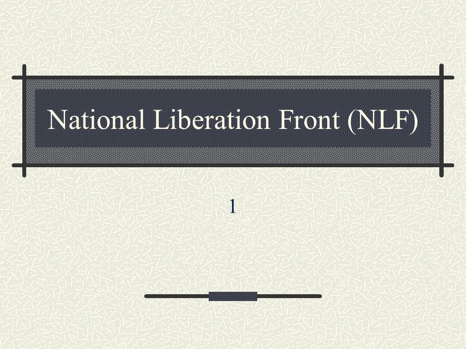 National Liberation Front (NLF) 1