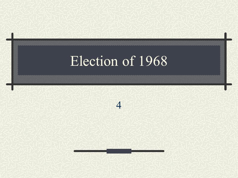 Election of 1968 4