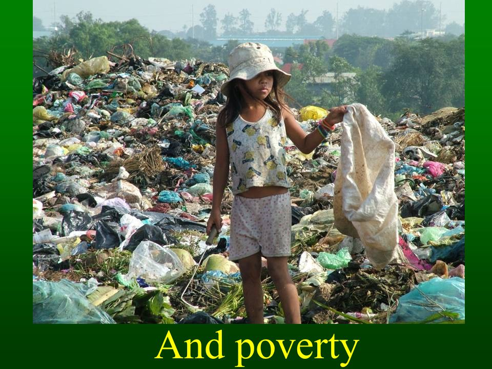 And poverty