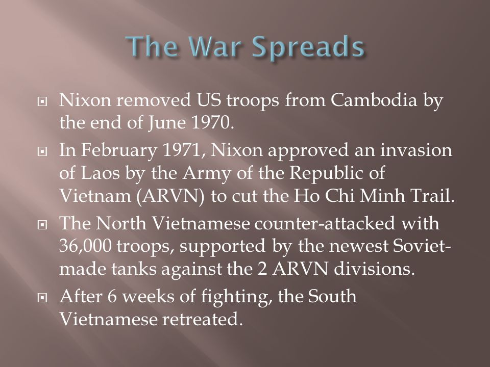  Nixon removed US troops from Cambodia by the end of June 1970.