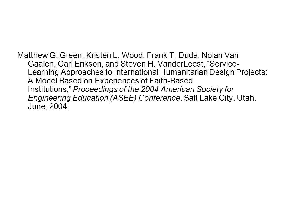 Matthew G. Green, Kristen L. Wood, Frank T. Duda, Nolan Van Gaalen, Carl Erikson, and Steven H.