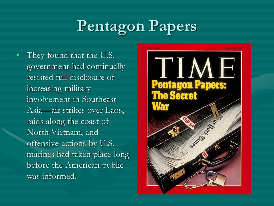 Pentagon Papers They found that the U.S.