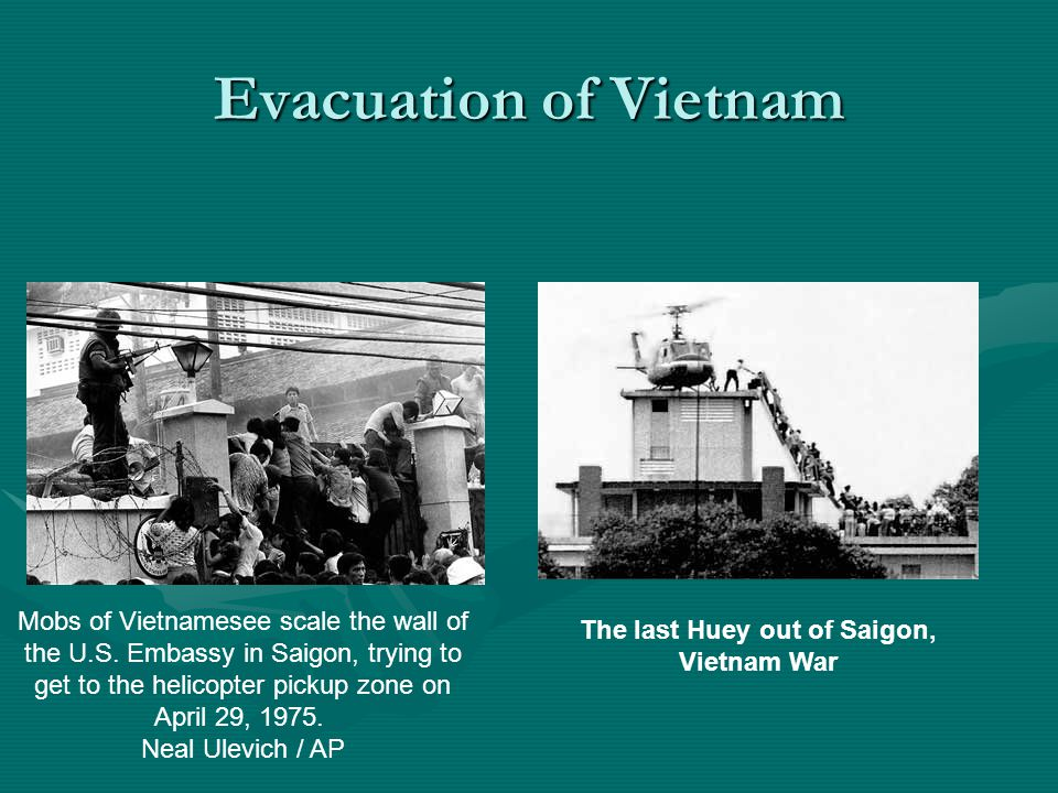 Evacuation of Vietnam Mobs of Vietnamesee scale the wall of the U.S.
