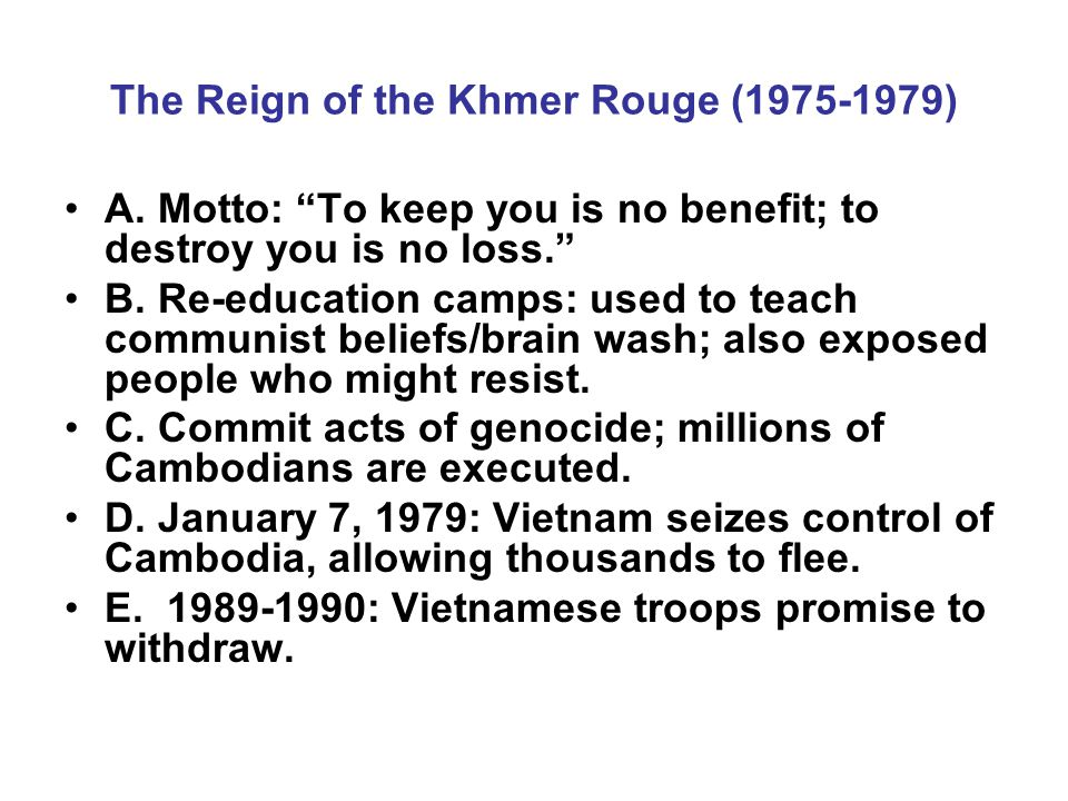 The Reign of the Khmer Rouge (1975-1979) A.