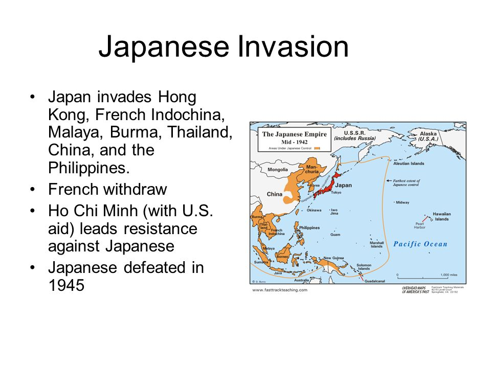 Japanese Invasion Japan invades Hong Kong, French Indochina, Malaya, Burma, Thailand, China, and the Philippines. French withdraw Ho Chi Minh (with U.