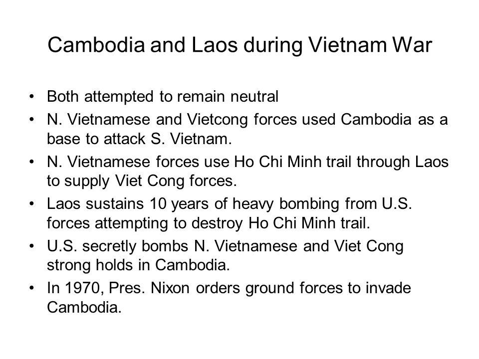 Communist Growth Communist insurgents grow inside Cambodia and Laos.