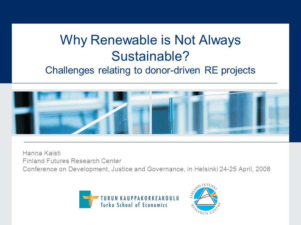 16.02.092 Research interest Why donor-driven RE projects often fail to provide long-term energy services that are environmentally and socially sustainable economically and technically viable after the project ends?