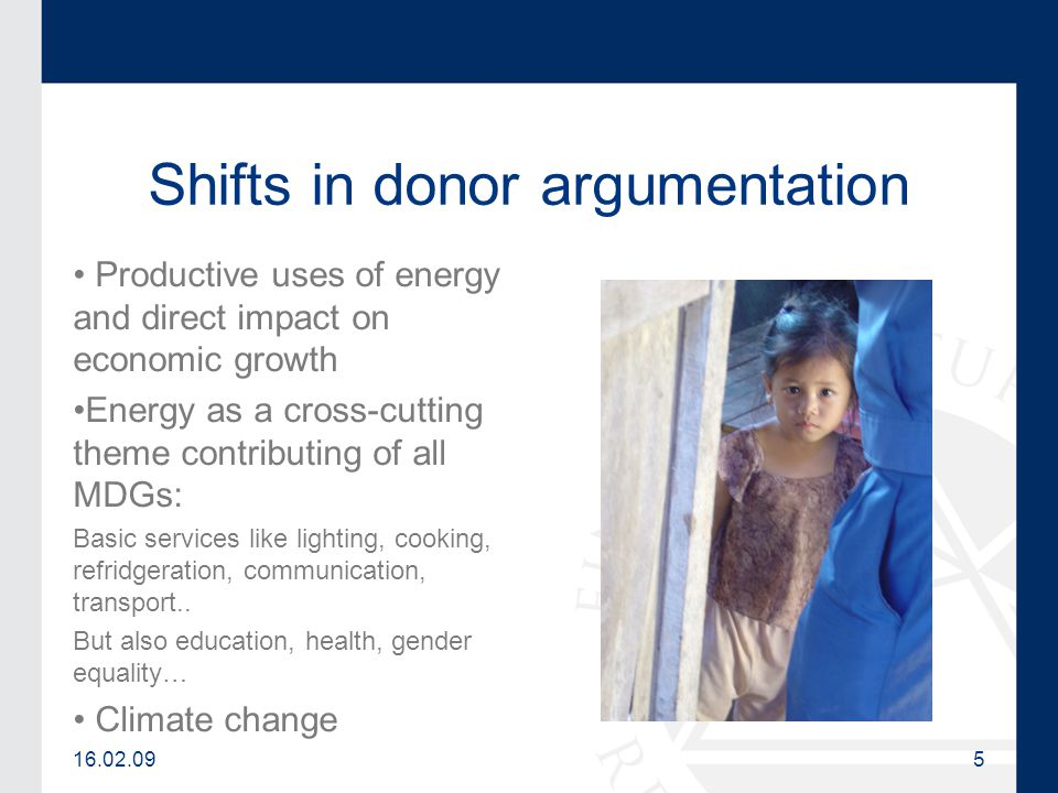 16.02.095 Shifts in donor argumentation Productive uses of energy and direct impact on economic growth Energy as a cross-cutting theme contributing of