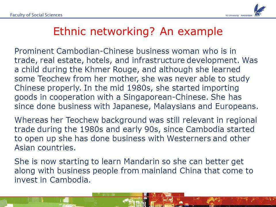 Ethnic networking.