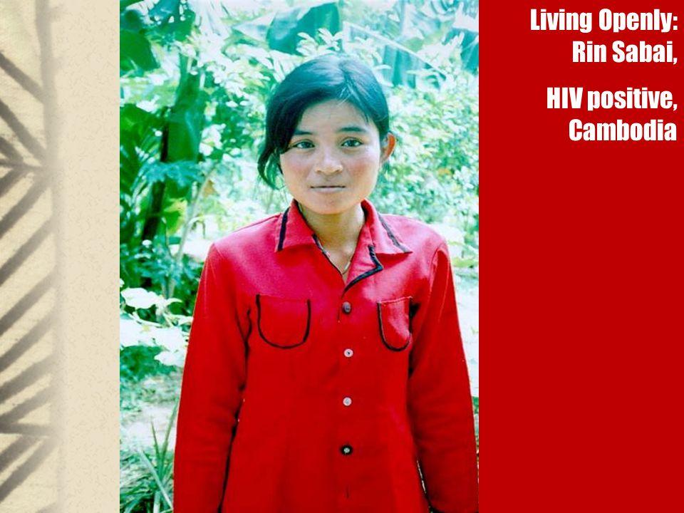 Living Openly: Rin Sabai, HIV positive, Cambodia