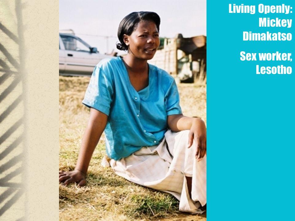 Living Openly: Mickey Dimakatso Sex worker, Lesotho
