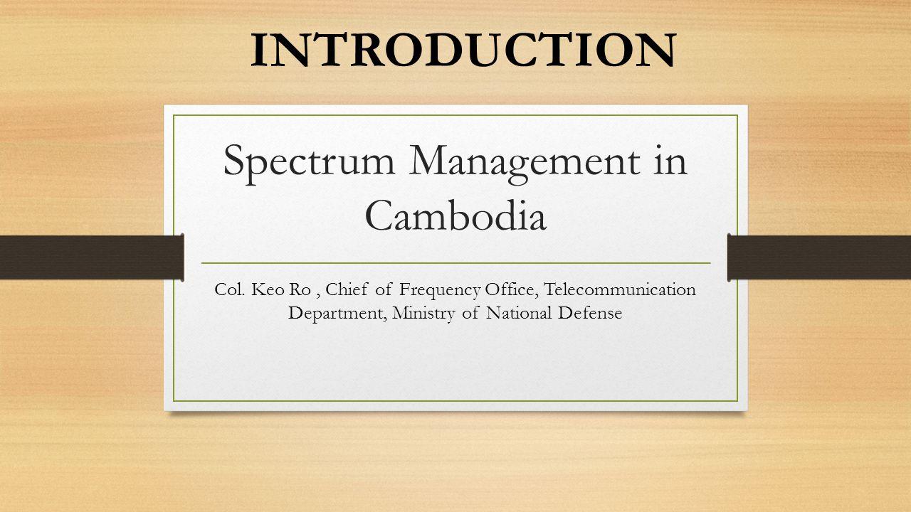 Spectrum Management in Cambodia Col.