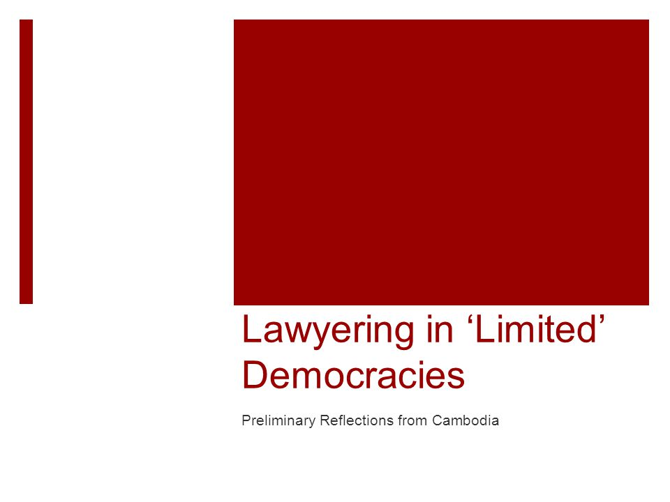Overview  Project Introduction  Methodology  Background on Cambodia  Democracy  Rule of law  Lawyering within contemporary Cambodia  Role of the Bar Association  Political lawyering  Threats against lawyers  Role of lawyers in Cambodia