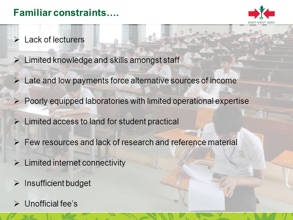 Page 7 Familiar constraints….  Lack of lecturers  Limited knowledge and skills amongst staff  Late and low payments force alternative sources of in