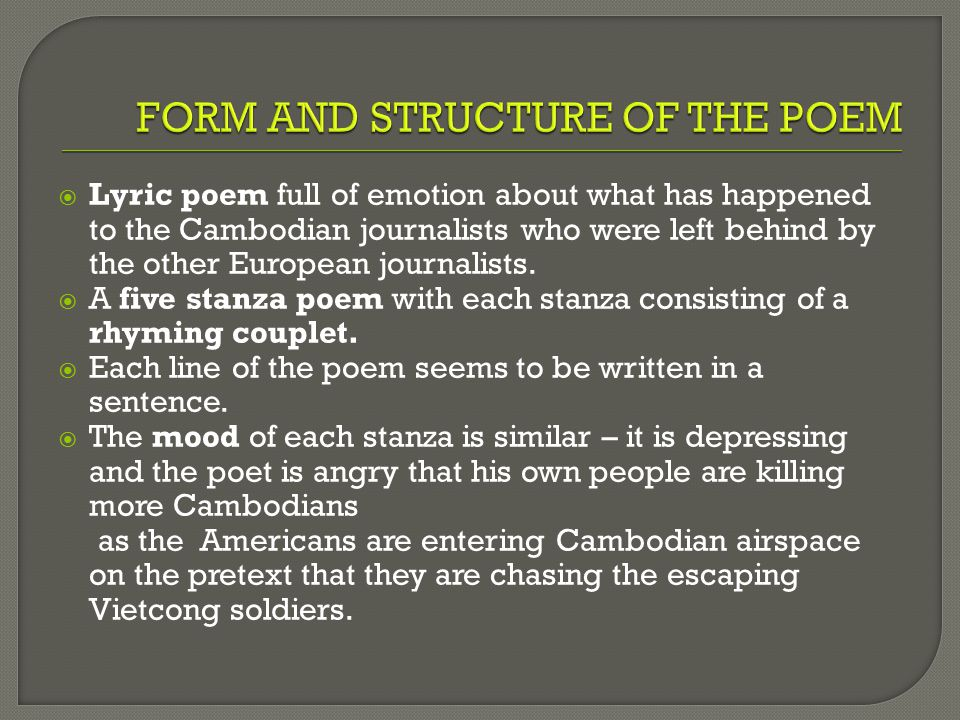  Lyric poem full of emotion about what has happened to the Cambodian journalists who were left behind by the other European journalists.