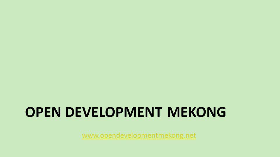 OPEN DEVELOPMENT MEKONG www.opendevelopmentmekong.net