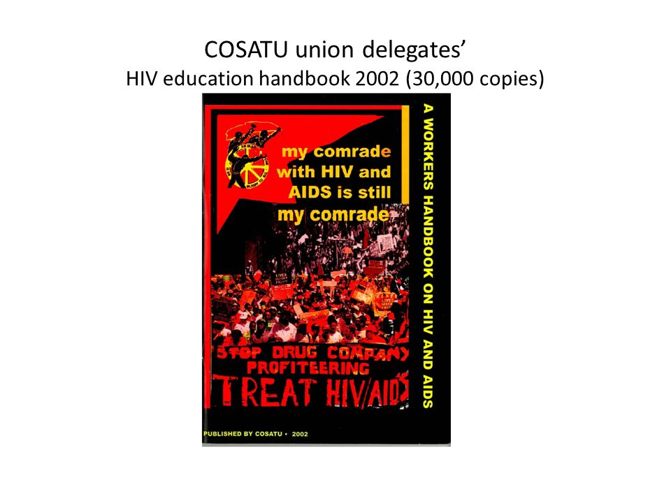 COSATU union delegates' HIV education handbook 2002 (30,000 copies)