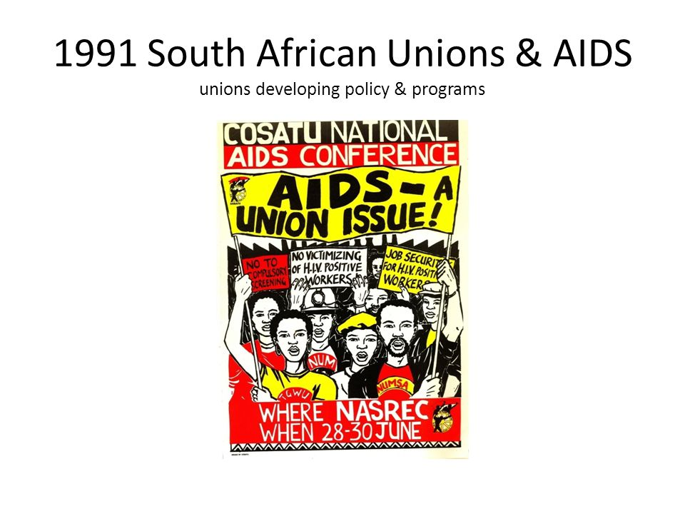 1991 South African Unions & AIDS unions developing policy & programs