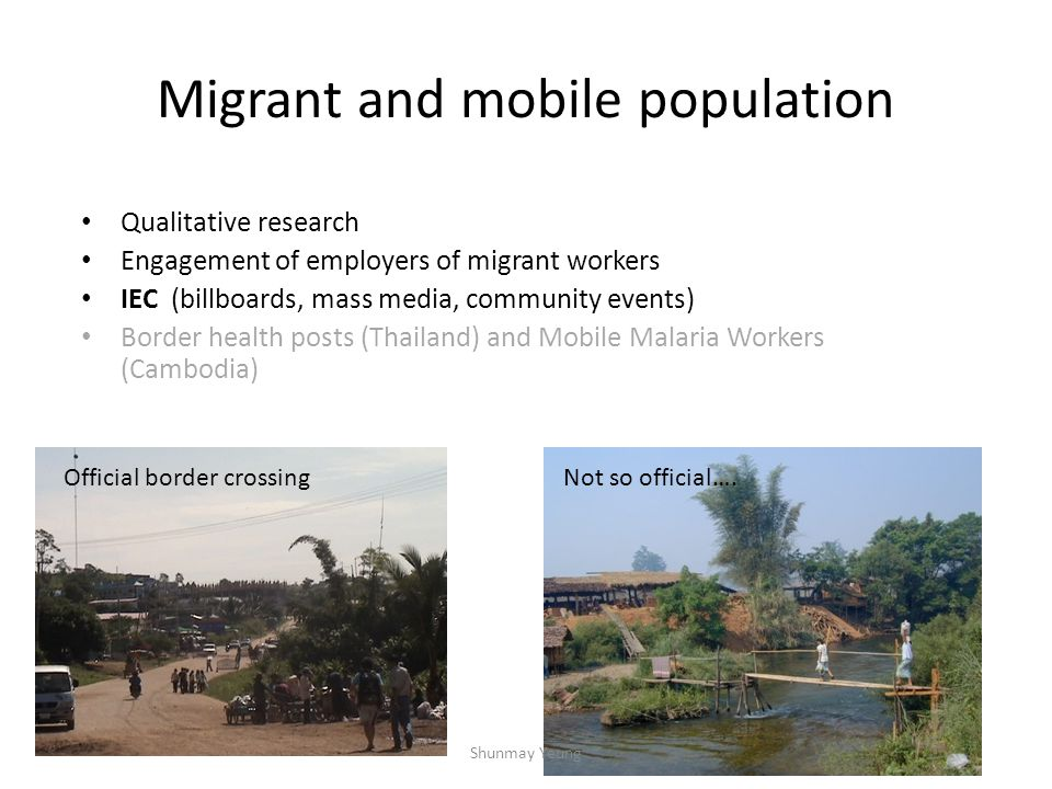Migrant and mobile population Qualitative research Engagement of employers of migrant workers IEC (billboards, mass media, community events) Border he