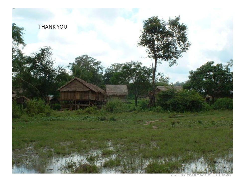 THANK YOU Shunmay Yeung Shunmay Yeung – LSHTM malaria day