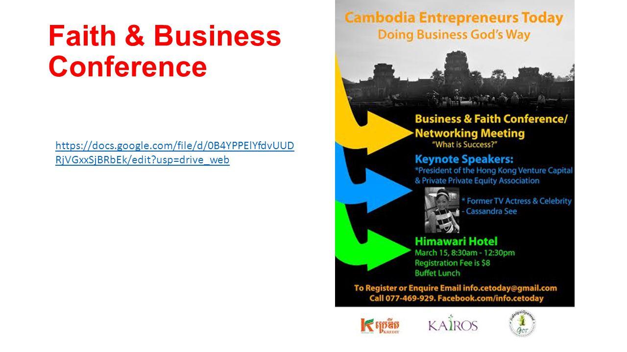 Faith & Business Conference https://docs.google.com/file/d/0B4YPPElYfdvUUD RjVGxxSjBRbEk/edit?usp=drive_web