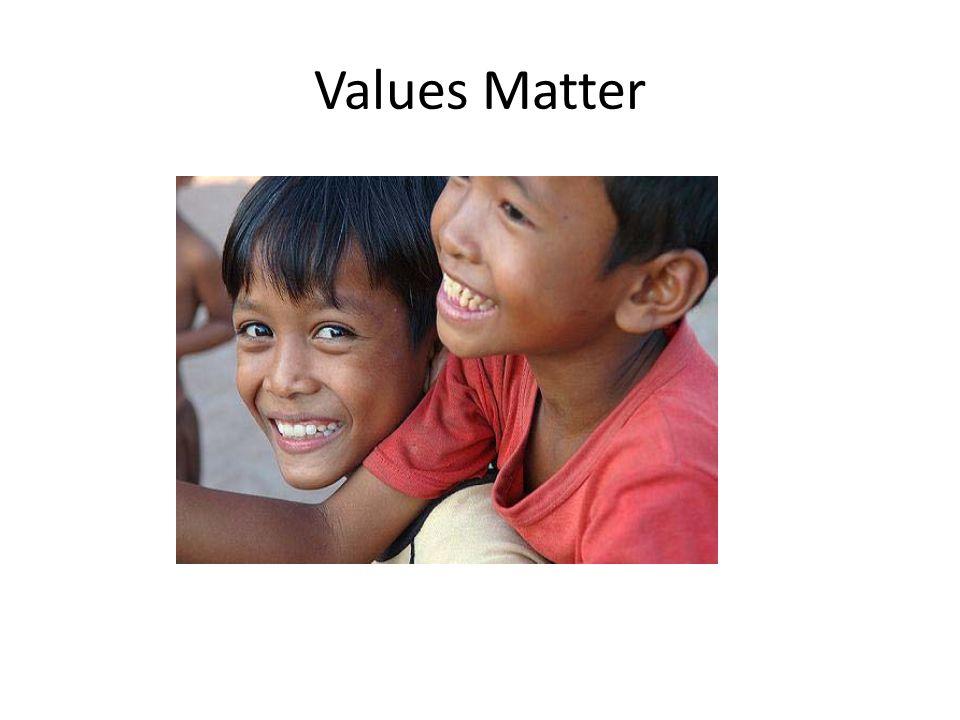Values Matter