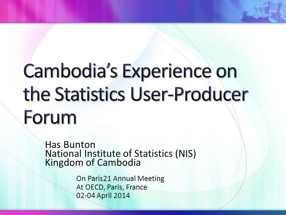 Has Bunton National Institute of Statistics (NIS) Kingdom of Cambodia On Paris21 Annual Meeting At OECD, Paris, France 02-04 April 2014