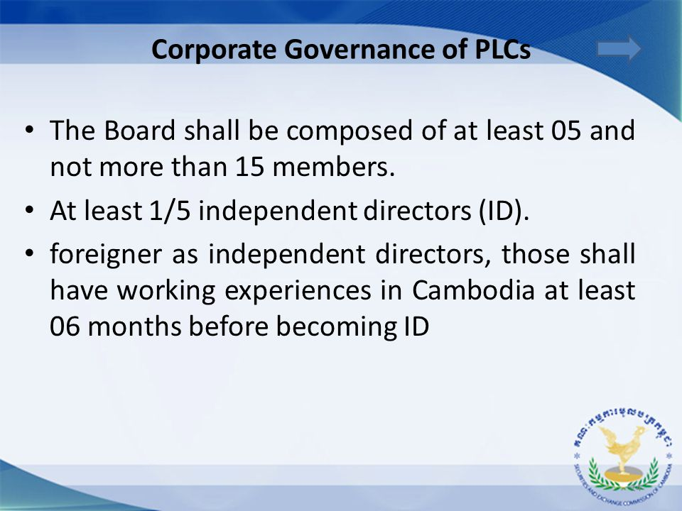 The Board shall be composed of at least 05 and not more than 15 members. At least 1/5 independent directors (ID). foreigner as independent directors,
