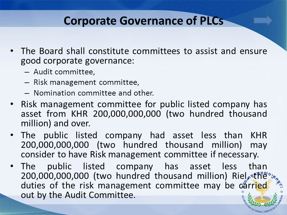 The Board shall constitute committees to assist and ensure good corporate governance: – Audit committee, – Risk management committee, – Nomination com