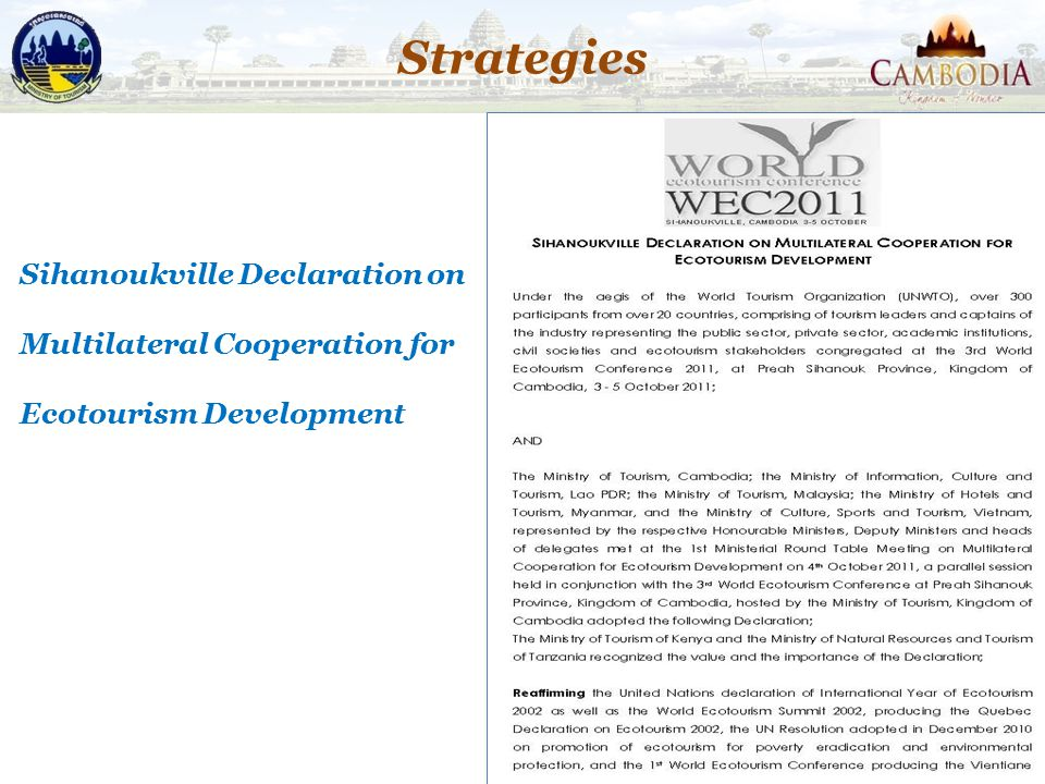 Strategies 39 Sihanoukville Declaration on Multilateral Cooperation for Ecotourism Development
