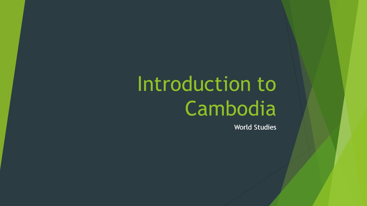 Introduction to Cambodia World Studies