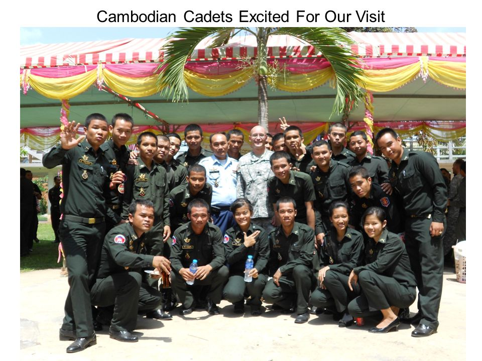 Cambodian Cadets Excited For Our Visit